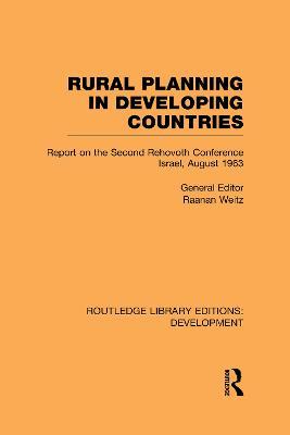Rural Planning in Developing Countries by Raanan Weitz