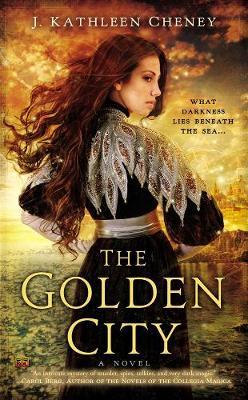 Golden City by J. Kathleen Cheney