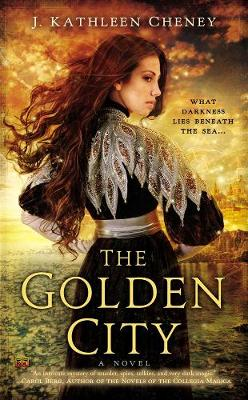 The Golden City by J. Kathleen Cheney