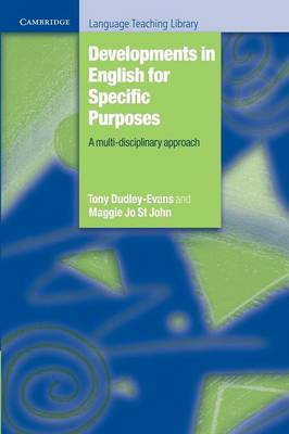 Developments in English for Specific Purposes by Tony Dudley-Evans