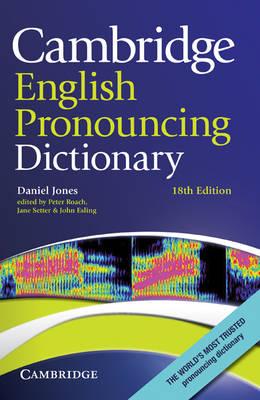 Cambridge English Pronouncing Dictionary by Daniel Jones