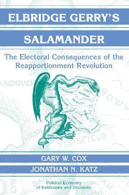Elbridge Gerry's Salamander by Gary W. Cox