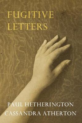Fugitive Letters by Hetherington Paul