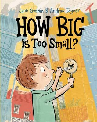 How Big is Too Small? by Jane Godwin