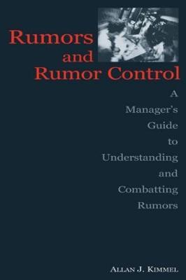 Rumors and Rumor Control by Allan J. Kimmel