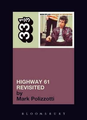 Bob Dylan Highway 61 Revisited book