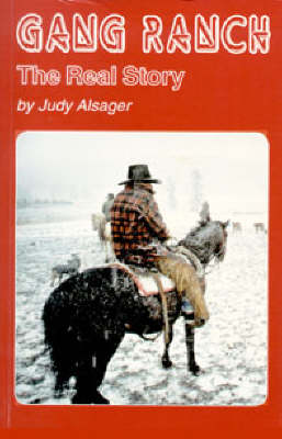 Gang Ranch by Judy Alsager