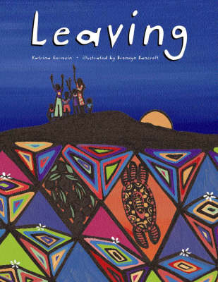 Leaving by Katrina Germein