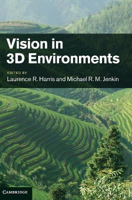 Vision in 3D Environments by Laurence R. Harris
