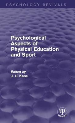 Psychological Aspects of Physical Education and Sport book