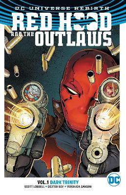Red Hood & the Outlaws TP Vol 1 (Rebirth) book