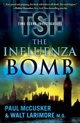 Influenza Bomb by Paul McCusker