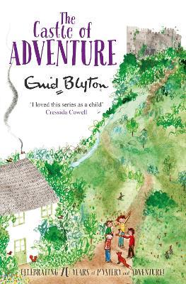 Castle of Adventure by Enid Blyton