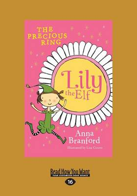 The Precious Ring: Lily the Elf by Anna Branford