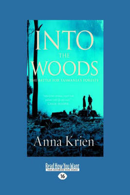 Into the Woods by Anna Krien