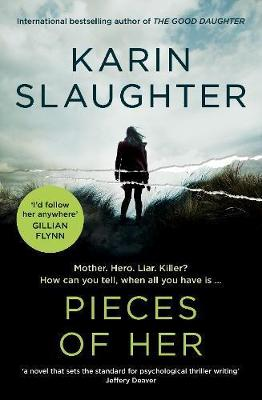 Pieces of Her by Karin Slaughter