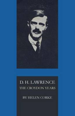 D. H. Lawrence by Helen Corke