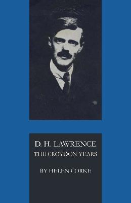 D. H. Lawrence by Helen Corke