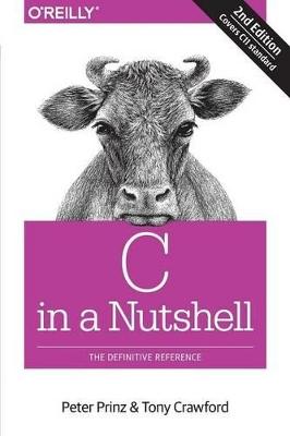 C in a Nutshell by Peter Prinzz