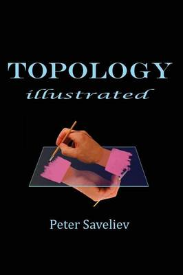 Topology Illustrated by Peter Saveliev