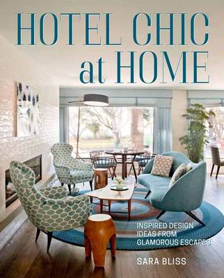 Hotel Chic at Home book