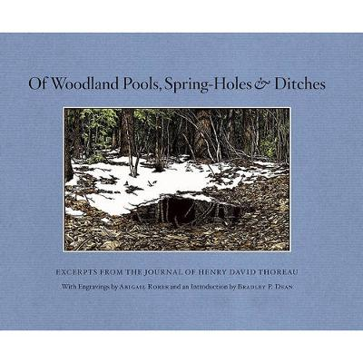 Of Woodland Pools, Spring-Holes and Ditches book