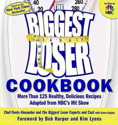 Biggest Loser Cookbook by Devin Alexander