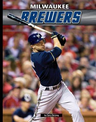 Milwaukee Brewers by Gary Derong