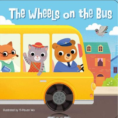 The Wheels on the Bus by Editors of Silver Dolphin Books