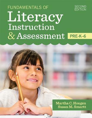 Fundamentals of Literacy Instruction & Assessment, Pre-K-6 book
