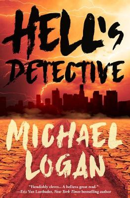 Hell's Detective by Michael Logan