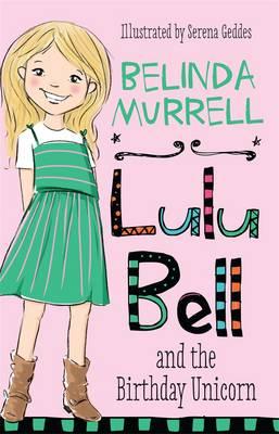 Lulu Bell and the Birthday Unicorn book