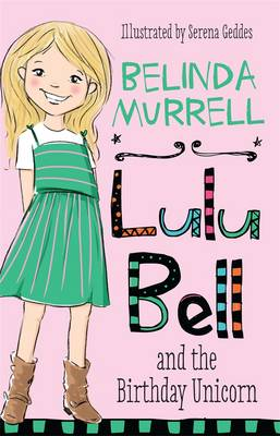Lulu Bell and the Birthday Unicorn book