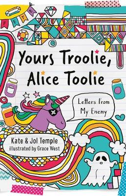 Yours Troolie, Alice Toolie by Kate Temple