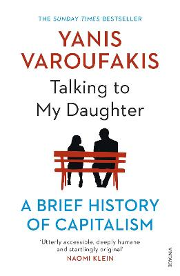 Talking to My Daughter About the Economy by Yanis Varoufakis