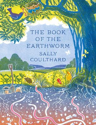 The Book of the Earthworm by Sally Coulthard