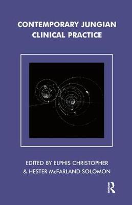 Contemporary Jungian Clinical Practice by Elphis Christopher