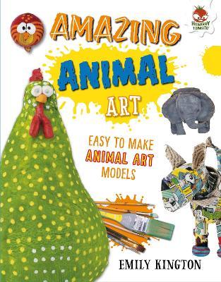 Amazing Animal Art - Wild Art book
