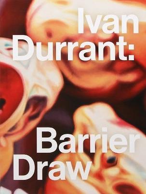 Ivan Durrant: Barrier Draw book
