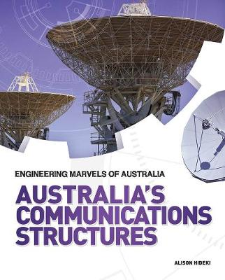 Australia's Communications Structures by Alison Hideki
