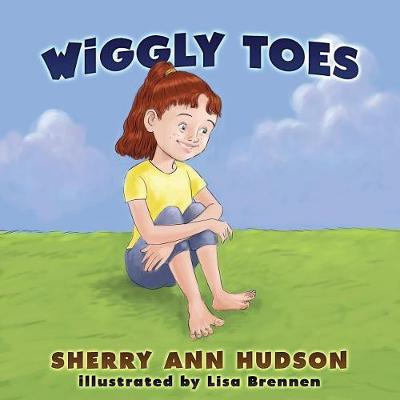 Wiggly Toes by Ann Hudson