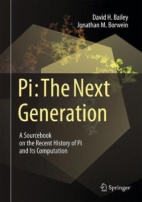 Pi: The Next Generation by David H. Bailey