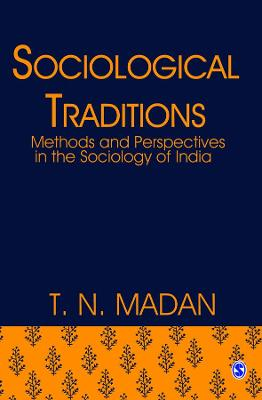 Sociological Traditions by T. N. M. Madan