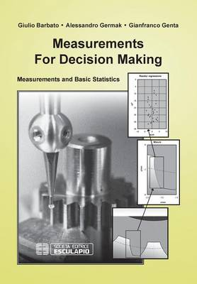 Measurements for Decision Making by G. Barbato