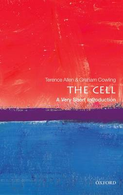 The Cell: A Very Short Introduction by Terence Allen