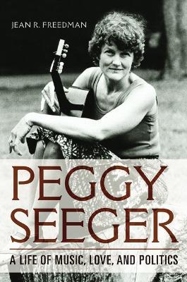 Peggy Seeger by Jean R. Freedman