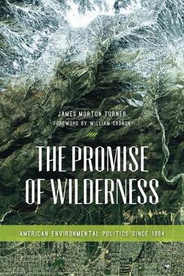 Promise of Wilderness by James Morton Turner