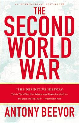 The Second World War by Antony Beevor