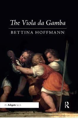 The Viola da Gamba by Bettina Hoffmann