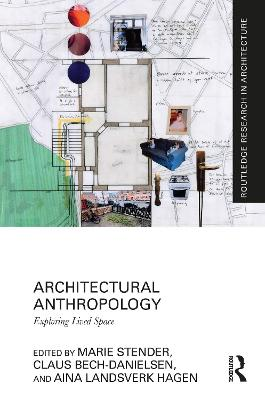 Architectural Anthropology: Exploring Lived Space book